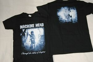 MACHINE HEAD THROUGH THE ASHES OF EMPIRES T SHIRT NEW OFFICIAL BURN MY EYES