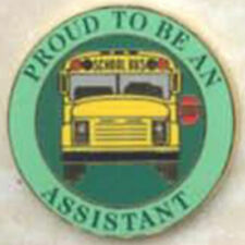 Exclusive, Proud To Be a School Bus Assistant Lapel / Hat Pin