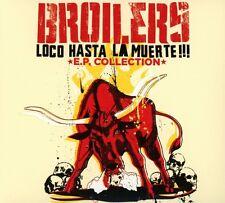 BROILERS - LOCO HASTA LA MUERTE   CD NEU