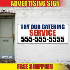 Catering Service Banner Advertising Vinyl Sign Flag restaurant bar cafe now Try