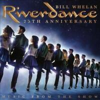 WHELAN - RIVERDANCE 25TH ANNIVERSARY NEW CD