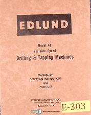 Edlund 4F, Drilling and Tapping Machine, Operations and Parts Manual 1957