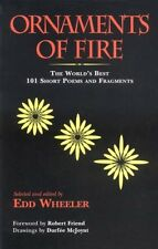 Ornaments of Fire: The Worlds Best 101 Short Poem