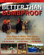Better than Bombproof by Sergeant Rick Pelicano - Paperback