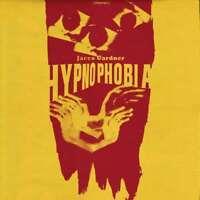 Gardner Jacco - Hypnophobia Nuevo CD