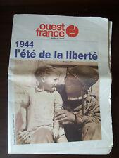 Journal OUEST FRANCE - 1944 l'été de la liberté - n° Hors Série avril 1994