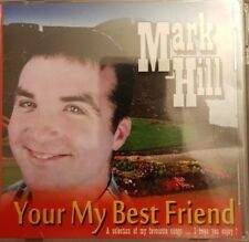 Mark Hill  -  Your My Best Friend