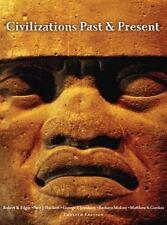 Civilizations Past and Present by George F. Jewsbury, Robert R. Edgar,...