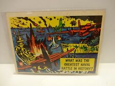 1957 Isolation Booth Card # 7 What Was The Greatest Naval Battle In History ?