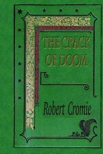 The Crack of Doom by Robert Cromie (2015, Paperback)
