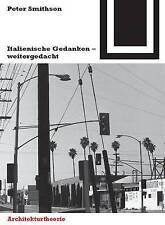 NEW Italienische Gedanken, weitergedacht (Bauwelt Fundamente) (German Edition)