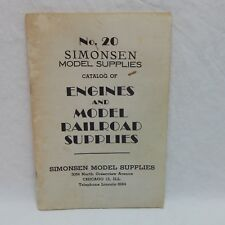 NO. 20 SIMONSEN MODLE SUPPLIES CATALOG OF ENGINES AND MODEL RAILROAD SUPPLIES
