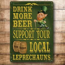 Drink More Beer Support Local Leprechauns Bar Pub  Fridge Magnet