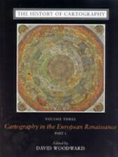 The History of Cartography, Volume 3: Cartography in the European Renaissance,