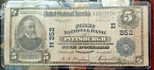 1902 $5 National Banknote Pittsburgh  Pennsylvania Charter E 252,Awesome Charter