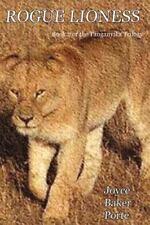 Rogue Lioness by Joyce Porte (2007, Paperback)