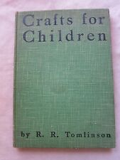 Old Book Crafts For Children by R.R. Tomlinson 1935 GC