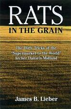 "RATS IN GRAIN: DIRTY TRICKS OF ""SUPERMARKET TO WORLD,"" ARCHER By James B. Mint"