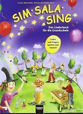 Sim Sala Sing - Das Liederbuch für die Grundschule. Allg... | Buch | Zustand gut