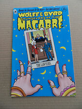 Wolff & Byrd Counselors Of The Macabre 19 . Exibit A Press 1998 - FN / VF