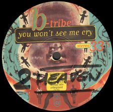 B-TRIBE - You Won't See Me Cry - Atlantic