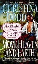 Move Heaven and Earth by Dodd, Christina