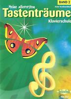 Klavier Noten Schule : Meine allerersten Tastenträume Band 2 VHR 3401 - Kinder