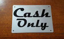 Cash Only Retail Business Aluminum Metal Sign Retro Look