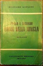 PRIMO E SECONDO LIBRO DELLA JUNGLA * Kipling R. -Ed Cavallotti 1950