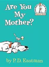 Are You My Mother? by P D Eastman (Hardback)