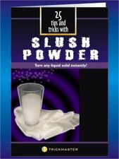 25 TIPS & TRICKS WITH SLUSH POWDER BOOK MAGIC TURN ANY LIQUID SOLID INSTANTLY
