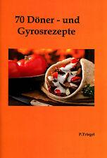 70 Döner  Rezepte und Gyros Rezepte  für Imbiss Broschüre