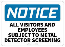 Osha Notice Safety Sign All Visitors And Employees Subject To Screening 10x14