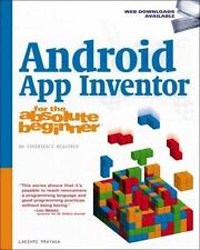 Android App Inventor for the Absolute Be