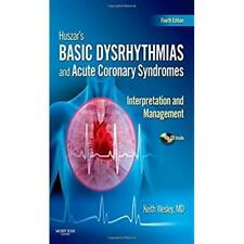 Huszar's Basic Dysrhythmias and Acute Coronary Syndromes: Interpretation and Man