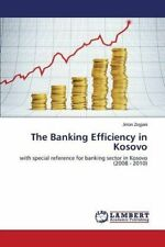 The Banking Efficiency in Kosovo, Jeton New 9783659751370 Fast Free Shipping,,