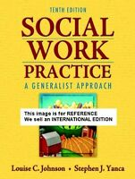 Social Work Practice: A Generalist Approach by Louise C. (Int' Ed Paperback)10 E