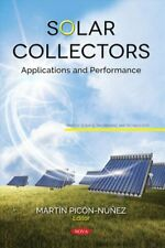 Solar Collectors Applications and Performance 9781536131215 | Brand New