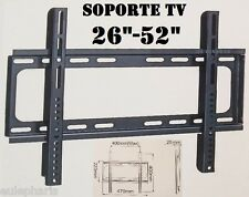 "SOPORTE TV  PARED FIJO Universal,De 26"" a 52"",LCD,PLASMA,LED,28,29,30,32,40,42"