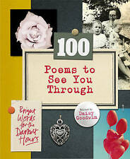 100 Poems to See You Through BRAND NEW BOOK by Daisy Goodwin (Hardback, 2014)