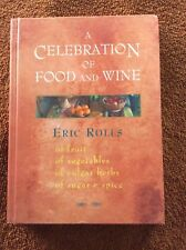 CELEBRATION OF FOOD & WINE, A - Eric Rolls (Softcovers, 1998, Free Postage)