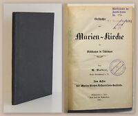 Bader Geschichte der Marien-Kirche Mühlhausen in Thüringen 1887 Ortskunde xz