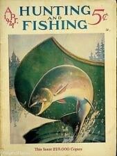 Vintage Hunting & Fishing Magazine April 1927 Great Cover Sporting Jem68