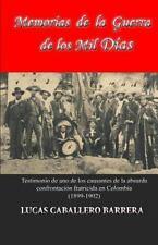 Memorias de la Guerra de Los Mil Dias by Lucas Caballero (2015, Paperback)