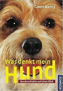 Was denkt mein Hund?: Hundeverhalten auf einen Blic...   Buch   Zustand sehr gut