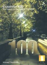 Essential 100: Your Way into the Heart of the Bible,Whitney T. ,.9781844271030