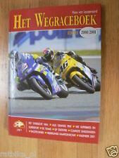 HET WEGRACEBOEK 2000-2001,MOTO GP COVER ROBERTS,ROSSI,SBK,JAMATHI HISTORY