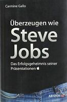 Überzeugen wie Steve Jobs: Das Erfolgsgeheimnis seiner P... | Buch | Zustand gut