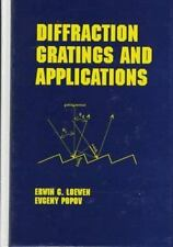 Diffraction Gratings and Applications by E.C. Loewen, E. Popov (Hardback) 180127
