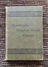 VERY RARE 1st Edition VINTAGE 1892 Chardenal's Complete French Course, Allyn